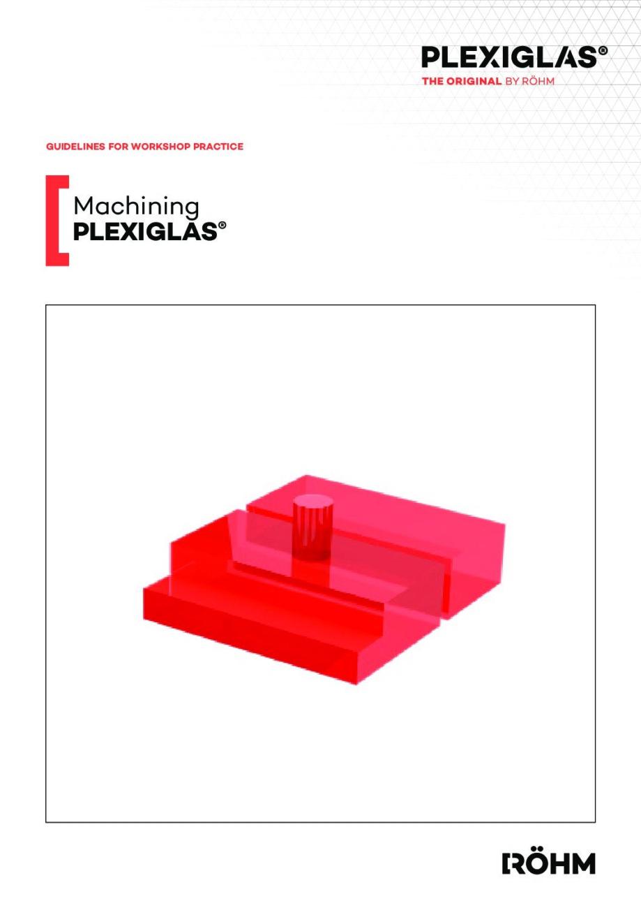 311 1 Machining PLEXIGLAS pdf - Technical Library